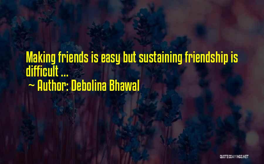 We Should Just Be Friends Quotes By Debolina Bhawal
