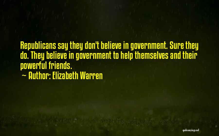 We Should Just Be Friends Quotes By Elizabeth Warren