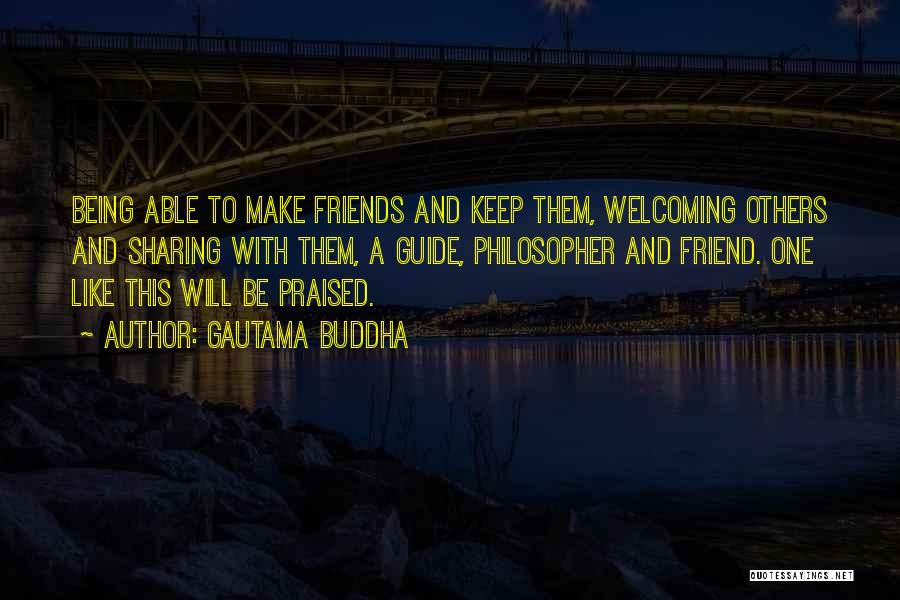 We Should Just Be Friends Quotes By Gautama Buddha