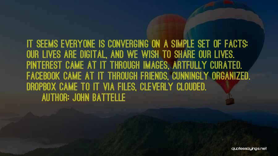 We Should Just Be Friends Quotes By John Battelle