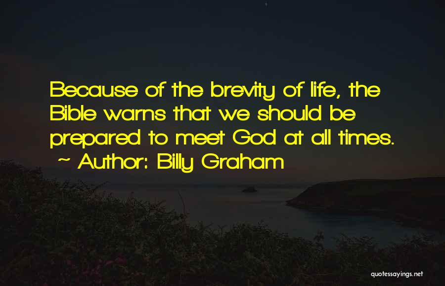 We Should Meet Quotes By Billy Graham