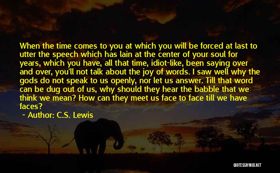 We Should Meet Quotes By C.S. Lewis