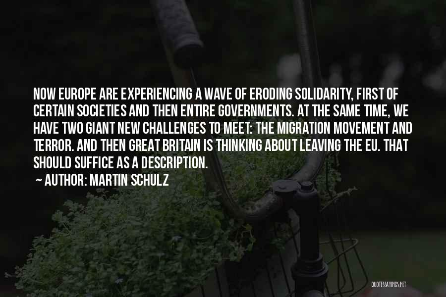 We Should Meet Quotes By Martin Schulz