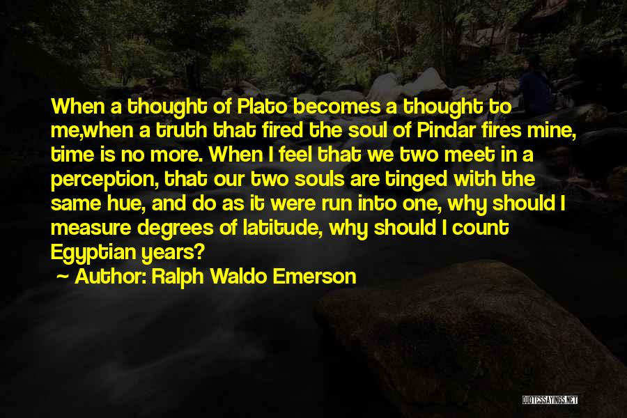 We Should Meet Quotes By Ralph Waldo Emerson