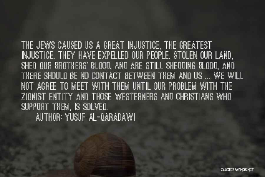 We Should Meet Quotes By Yusuf Al-Qaradawi