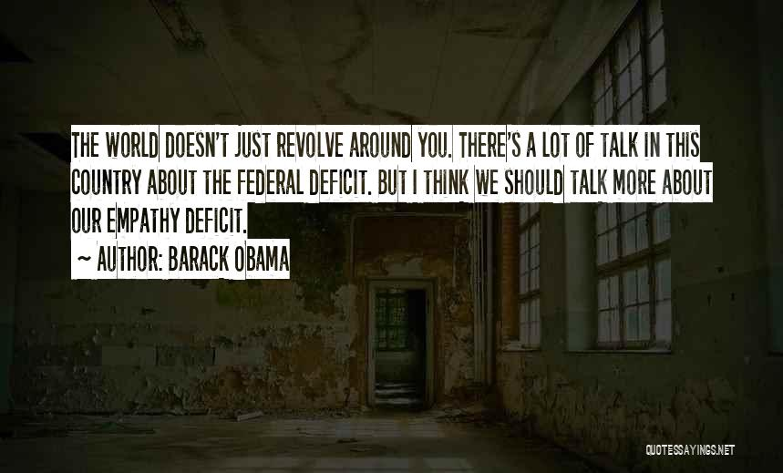We Should Talk More Quotes By Barack Obama