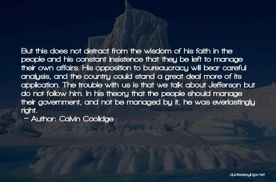 We Should Talk More Quotes By Calvin Coolidge