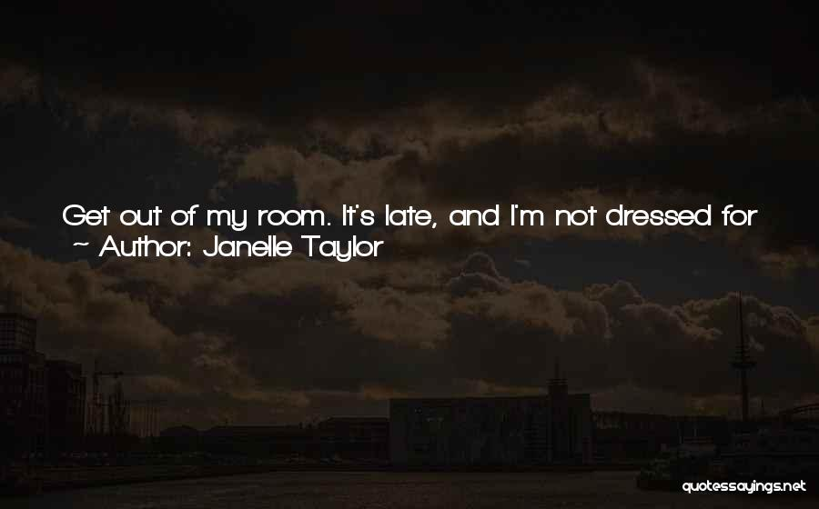 We Should Talk More Quotes By Janelle Taylor
