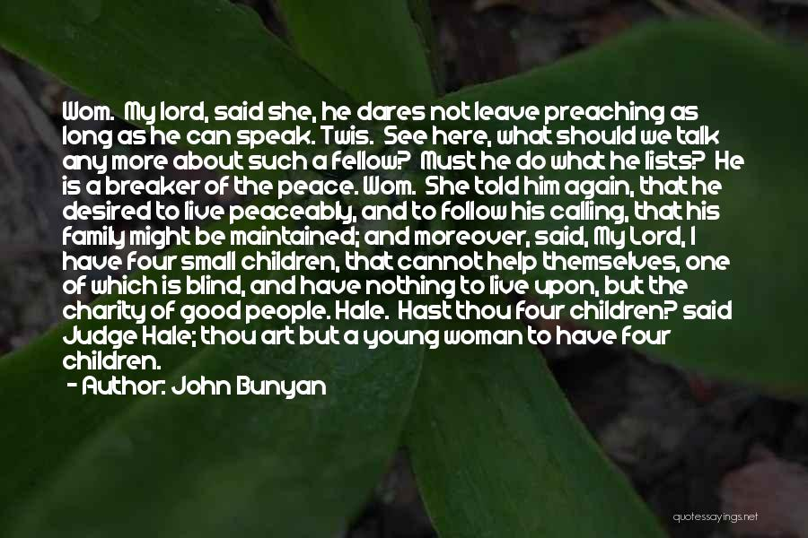 We Should Talk More Quotes By John Bunyan