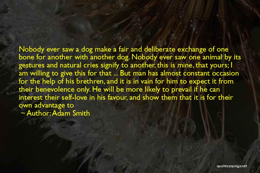 We Stand By You Quotes By Adam Smith