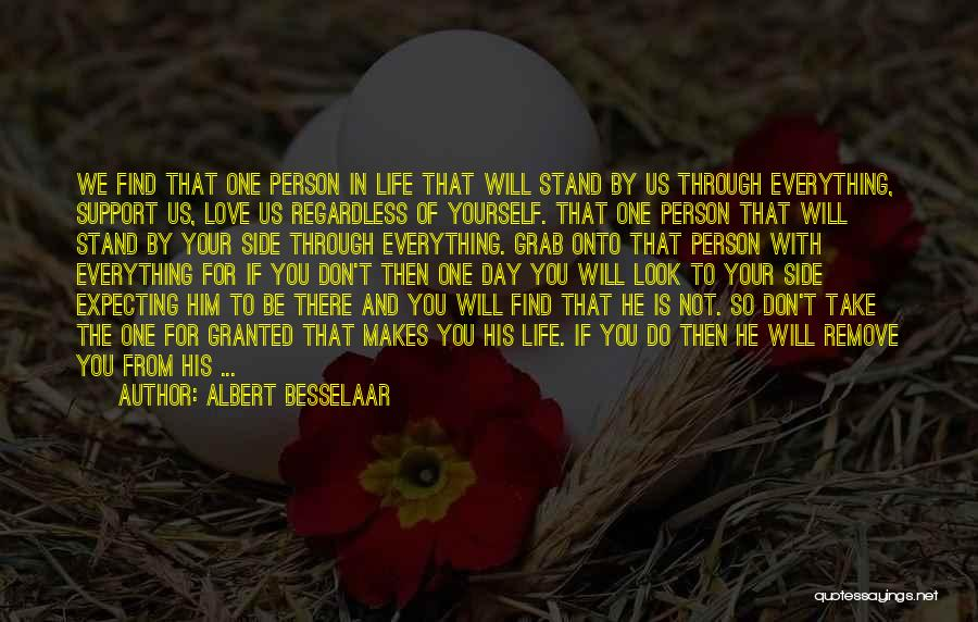 We Stand By You Quotes By Albert Besselaar