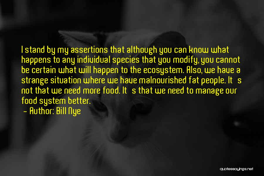 We Stand By You Quotes By Bill Nye