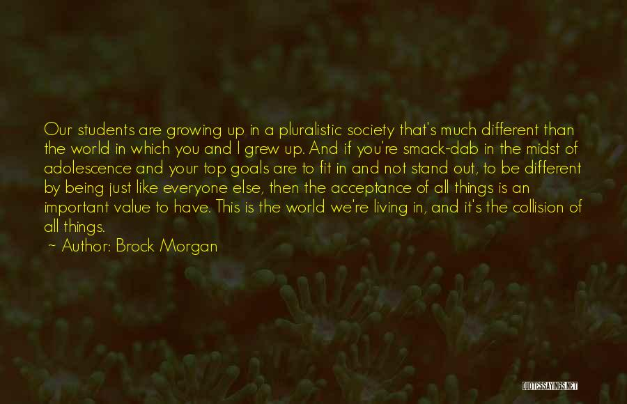 We Stand By You Quotes By Brock Morgan
