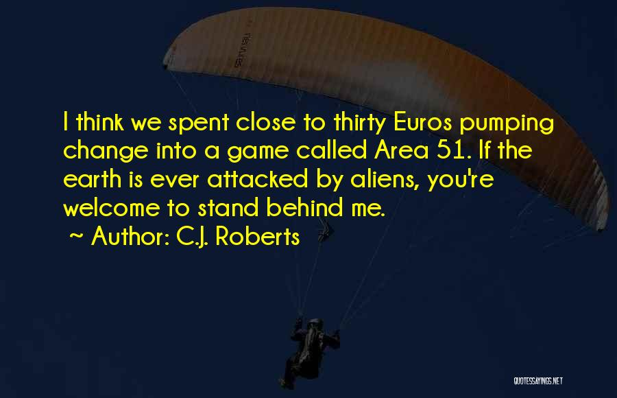 We Stand By You Quotes By C.J. Roberts