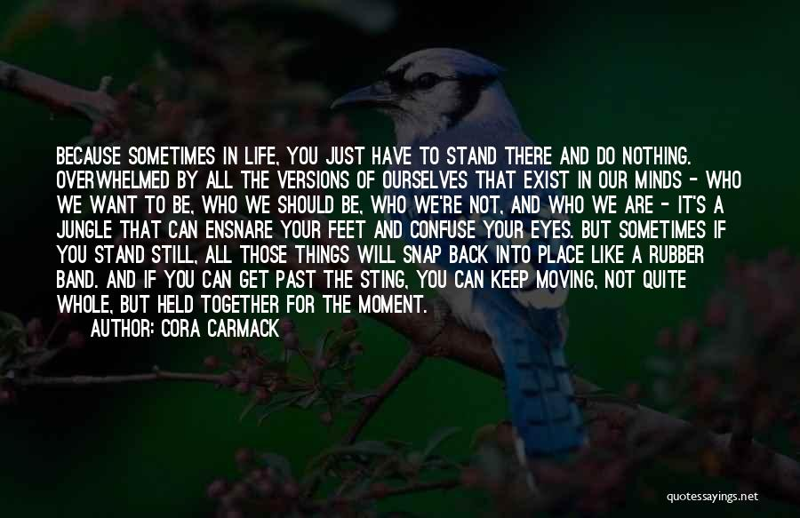 We Stand By You Quotes By Cora Carmack
