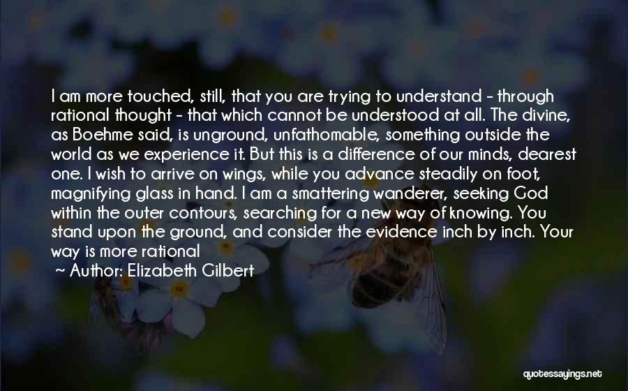 We Stand By You Quotes By Elizabeth Gilbert