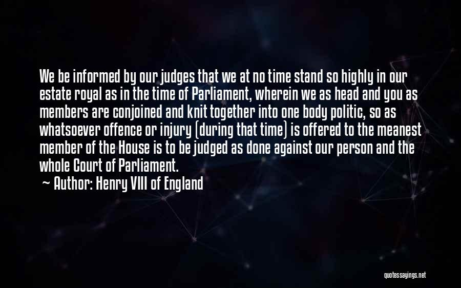 We Stand By You Quotes By Henry VIII Of England