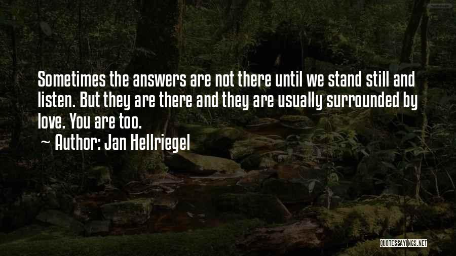 We Stand By You Quotes By Jan Hellriegel