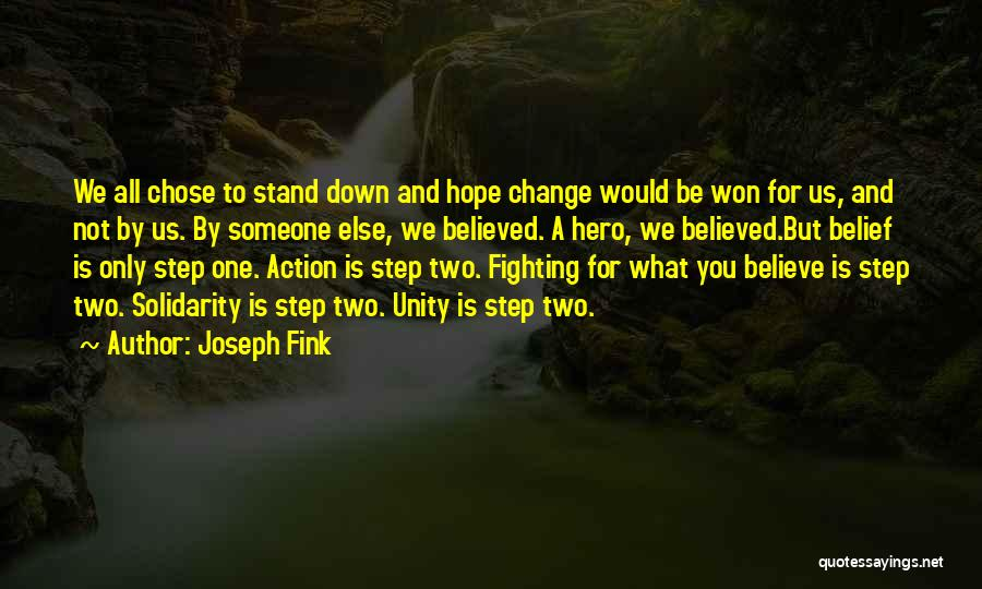 We Stand By You Quotes By Joseph Fink