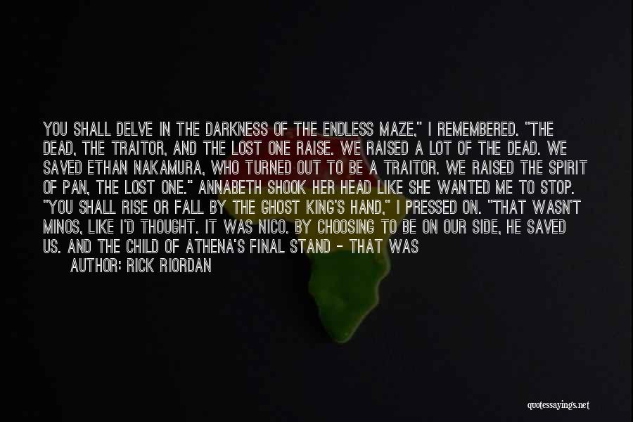 We Stand By You Quotes By Rick Riordan