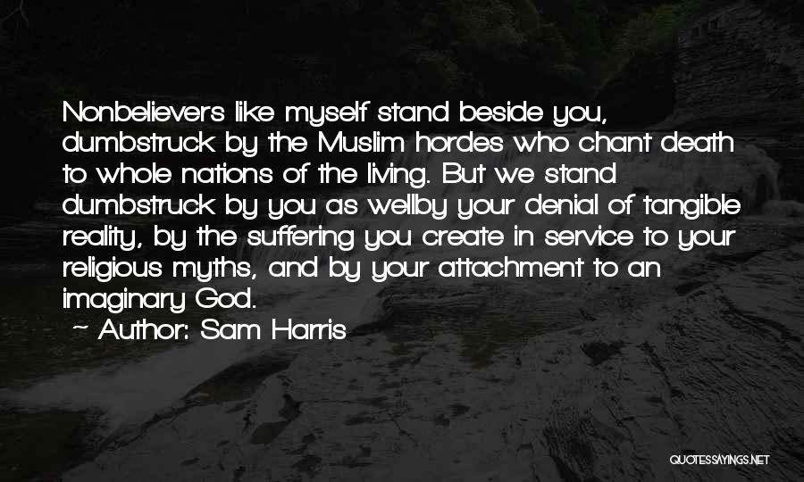 We Stand By You Quotes By Sam Harris
