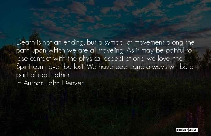 We Will Always Have Each Other Quotes By John Denver