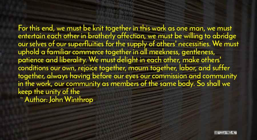 We Will Always Have Each Other Quotes By John Winthrop