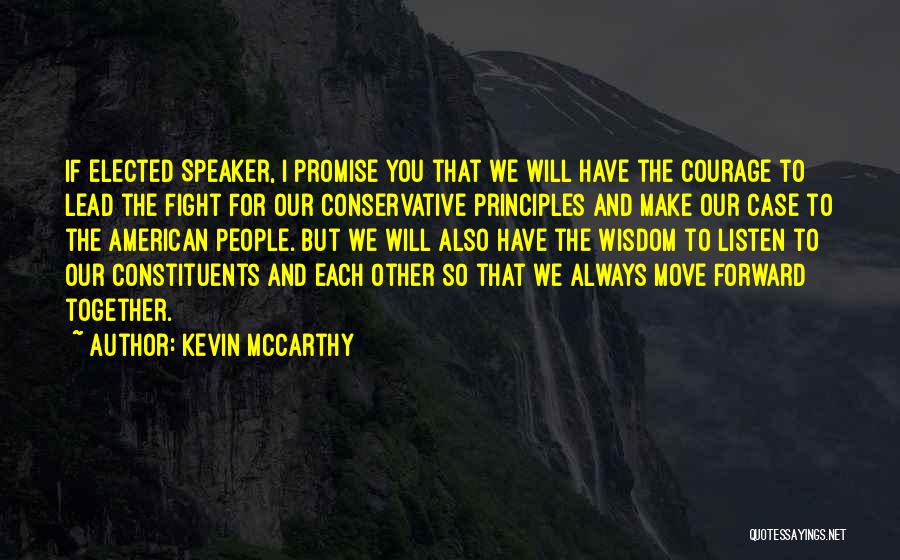 We Will Always Have Each Other Quotes By Kevin McCarthy