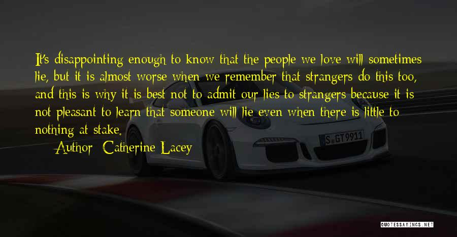 We Will Do Our Best Quotes By Catherine Lacey