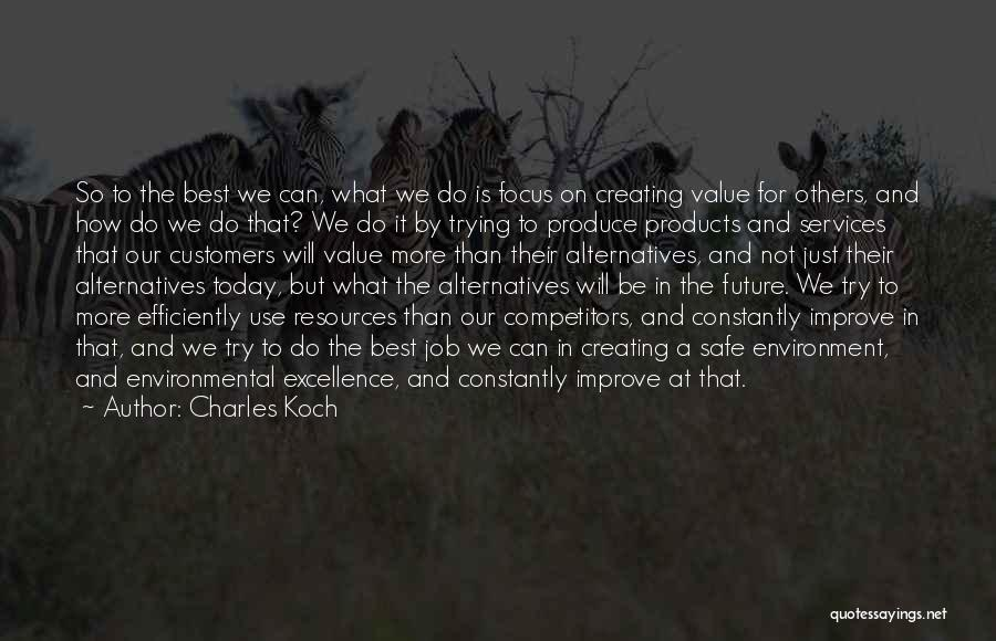 We Will Do Our Best Quotes By Charles Koch