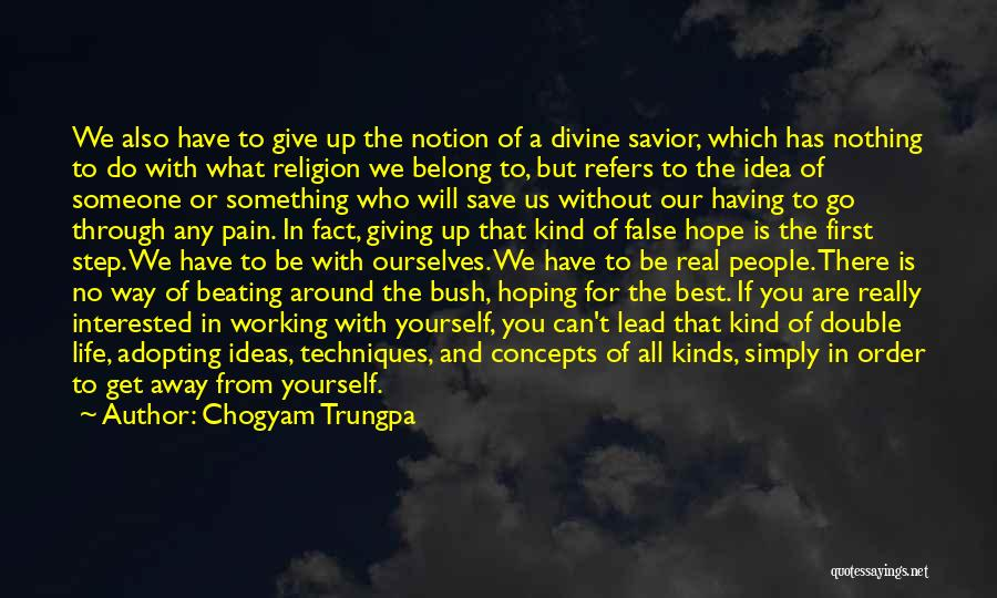 We Will Do Our Best Quotes By Chogyam Trungpa