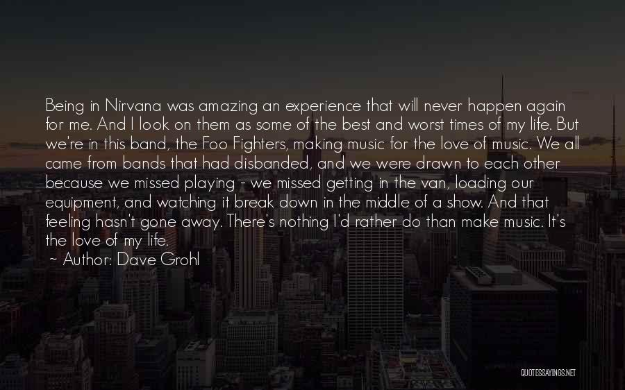 We Will Do Our Best Quotes By Dave Grohl