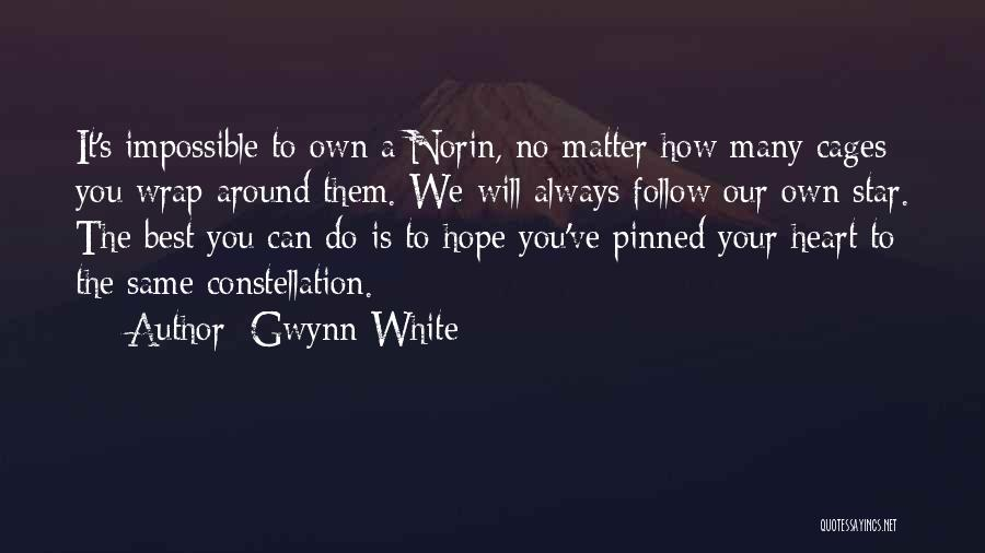 We Will Do Our Best Quotes By Gwynn White