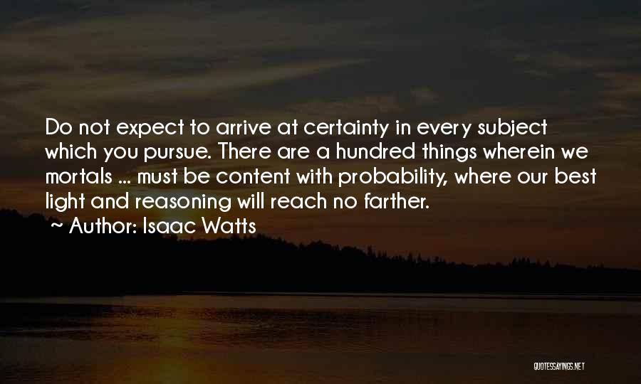 We Will Do Our Best Quotes By Isaac Watts