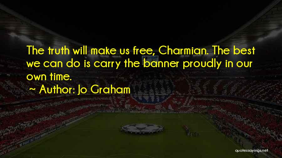 We Will Do Our Best Quotes By Jo Graham