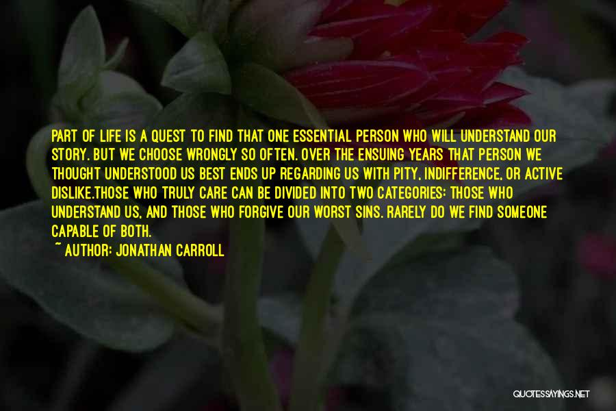 We Will Do Our Best Quotes By Jonathan Carroll