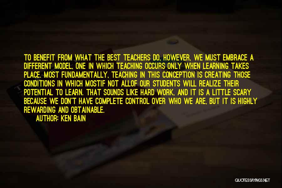 We Will Do Our Best Quotes By Ken Bain