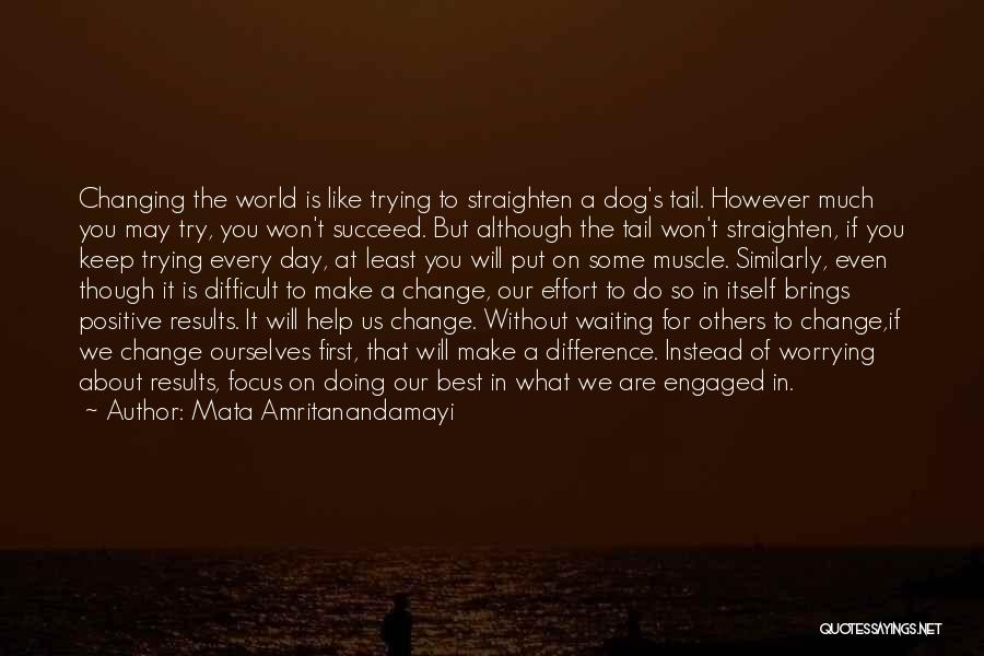We Will Do Our Best Quotes By Mata Amritanandamayi