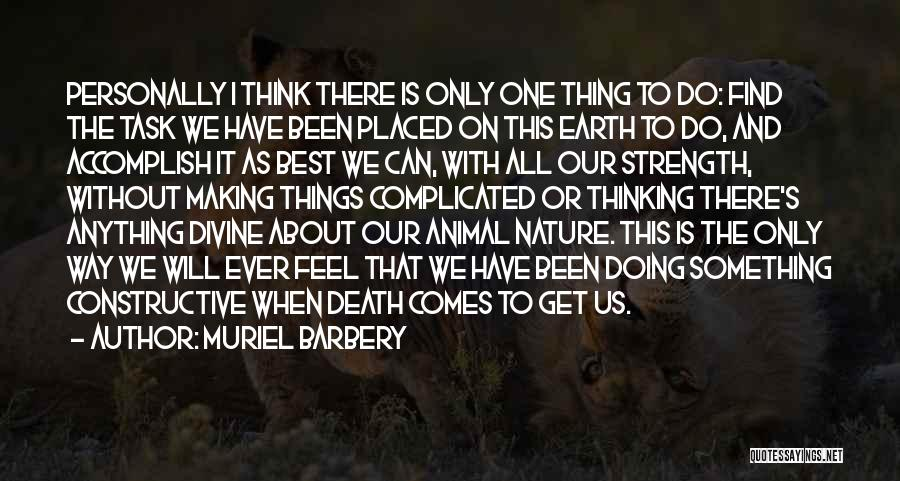 We Will Do Our Best Quotes By Muriel Barbery