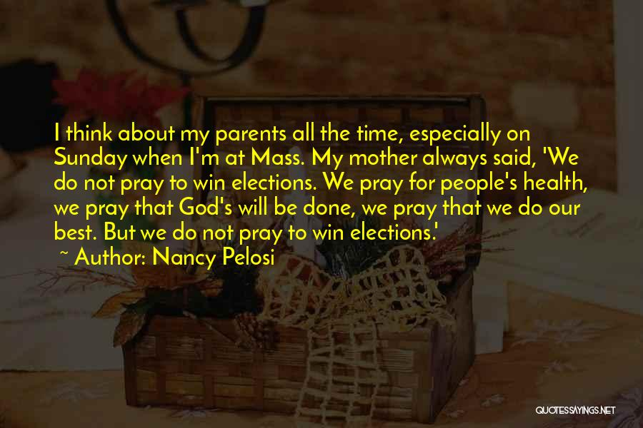 We Will Do Our Best Quotes By Nancy Pelosi