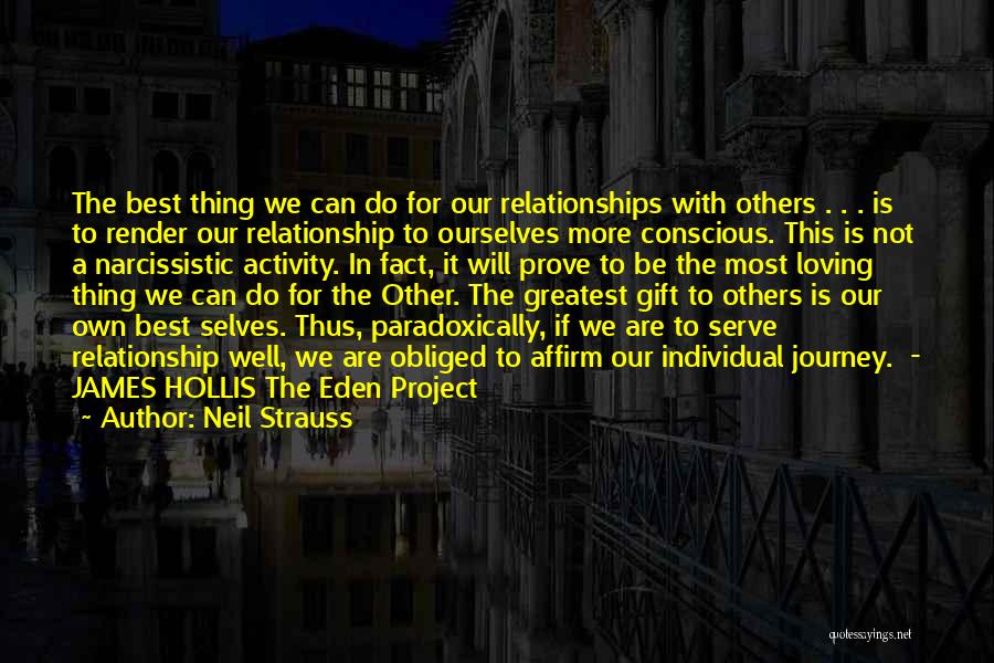 We Will Do Our Best Quotes By Neil Strauss