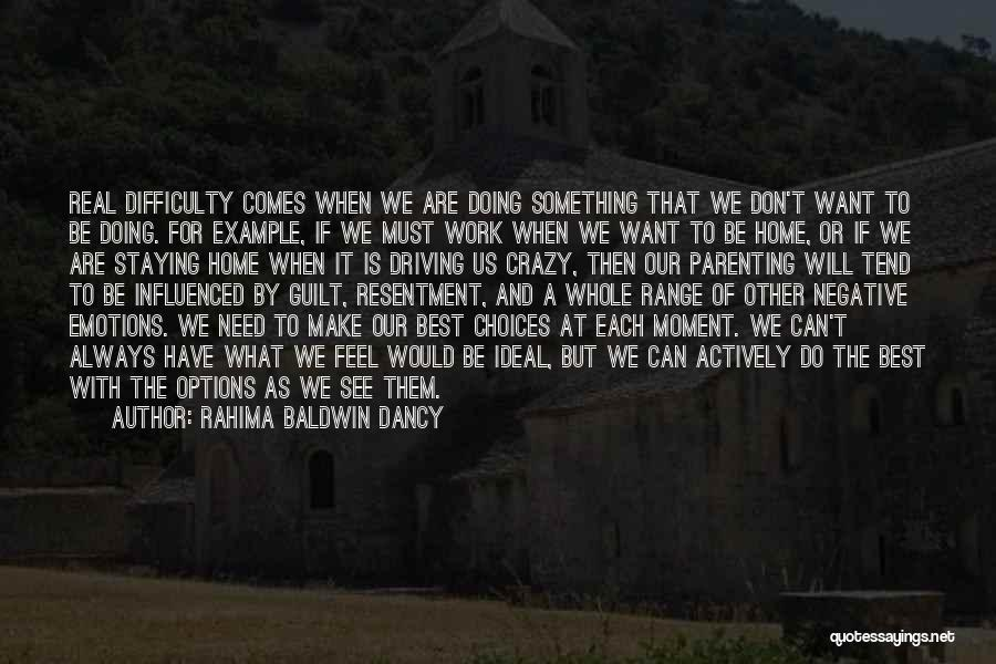 We Will Do Our Best Quotes By Rahima Baldwin Dancy
