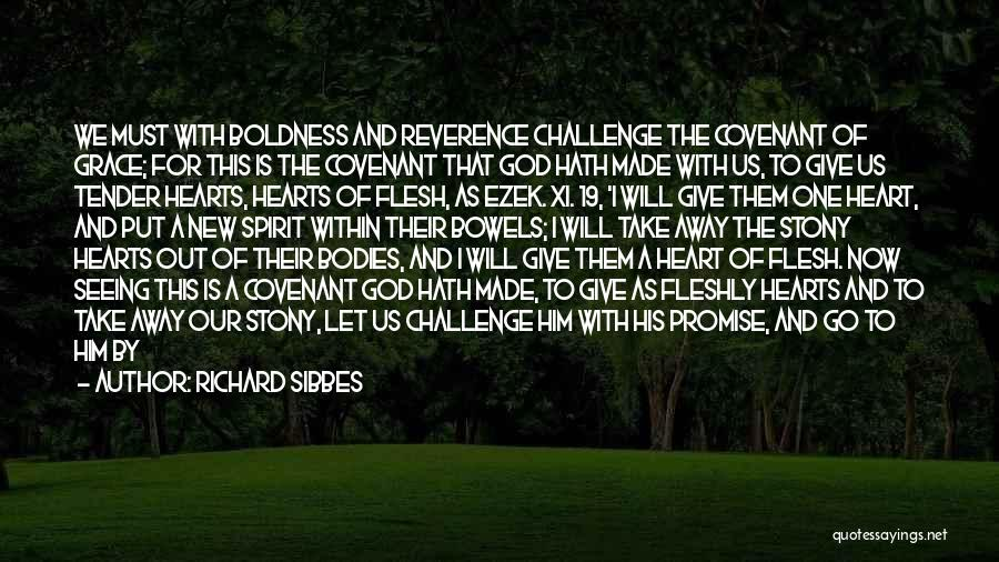 We Will Do Our Best Quotes By Richard Sibbes