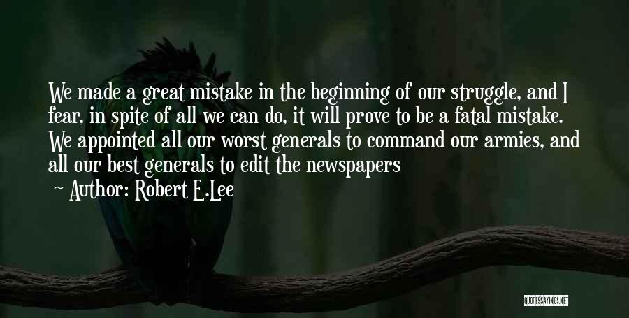 We Will Do Our Best Quotes By Robert E.Lee