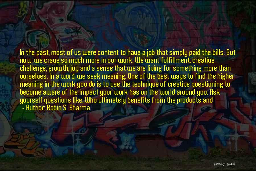 We Will Do Our Best Quotes By Robin S. Sharma
