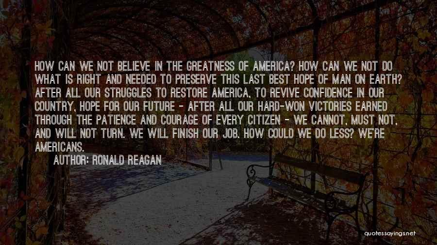 We Will Do Our Best Quotes By Ronald Reagan
