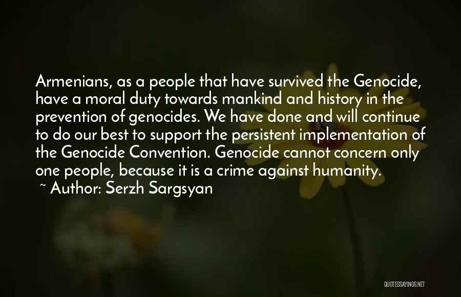 We Will Do Our Best Quotes By Serzh Sargsyan