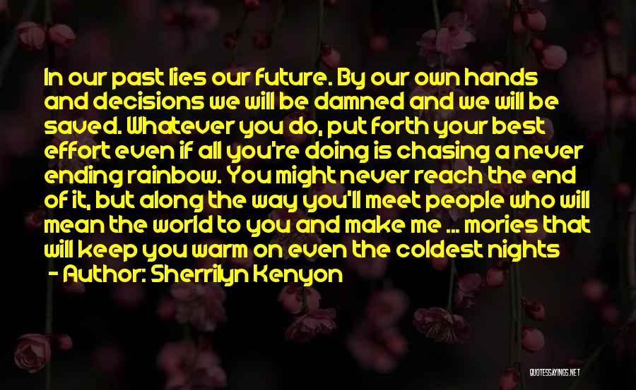 We Will Do Our Best Quotes By Sherrilyn Kenyon