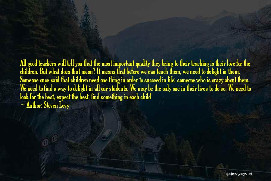We Will Do Our Best Quotes By Steven Levy