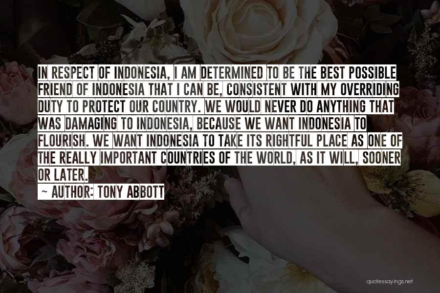 We Will Do Our Best Quotes By Tony Abbott